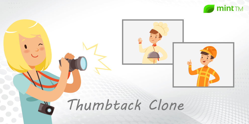 Thumbtack Clone Script - Your Ultimate Helping Hand To Launch Your Marketplace Platform
