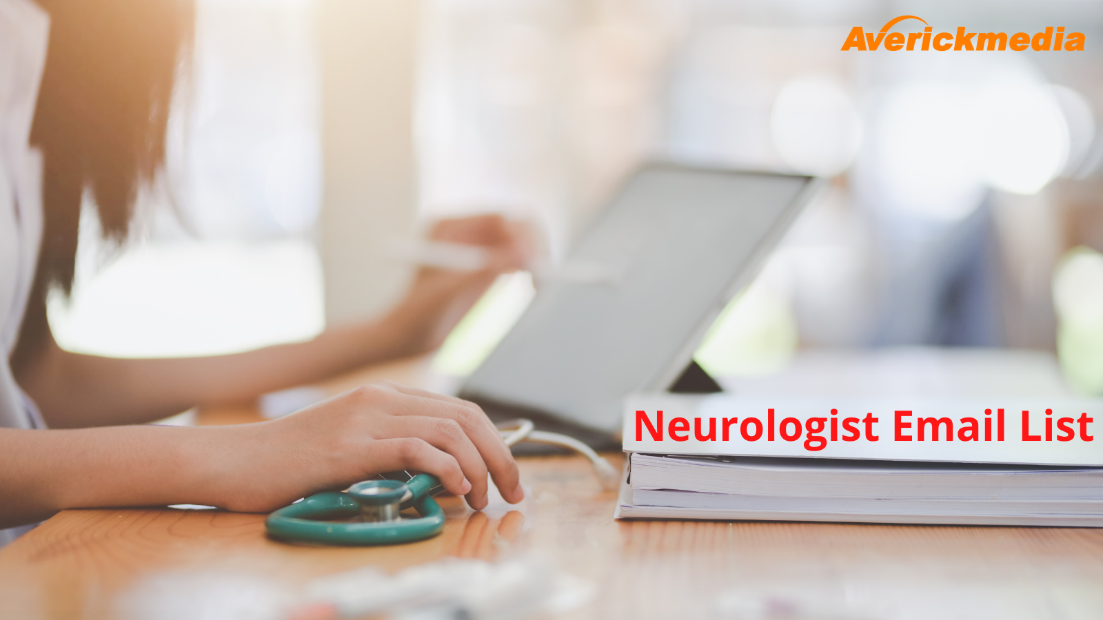 All you need to know about gaining access to the ideal Neurologist Email List