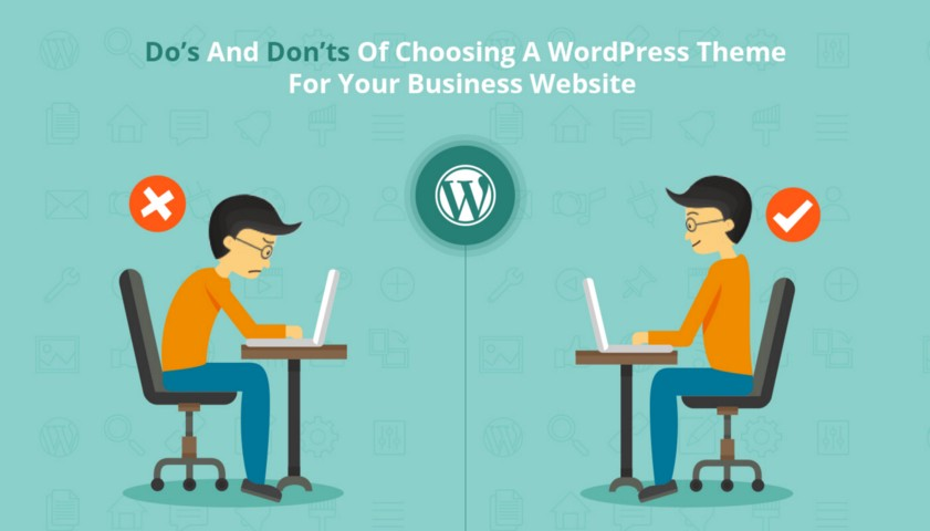 Do's and Don'ts of Choosing a WordPress Theme