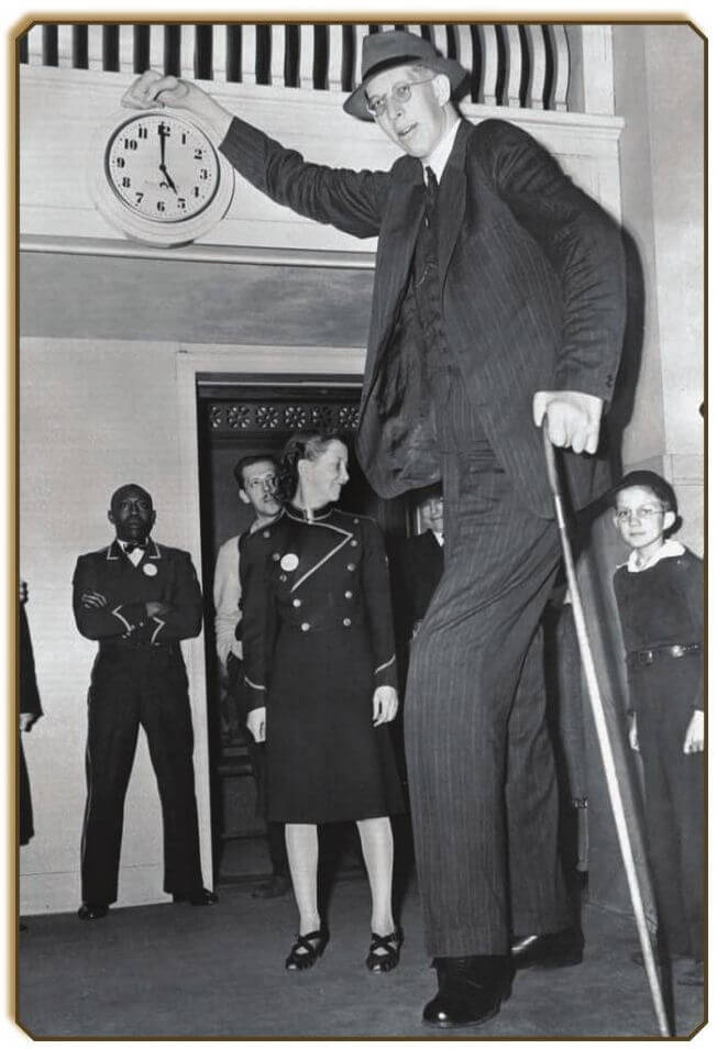ROBERT PERSHING WADLOW – THE GIANT MAN