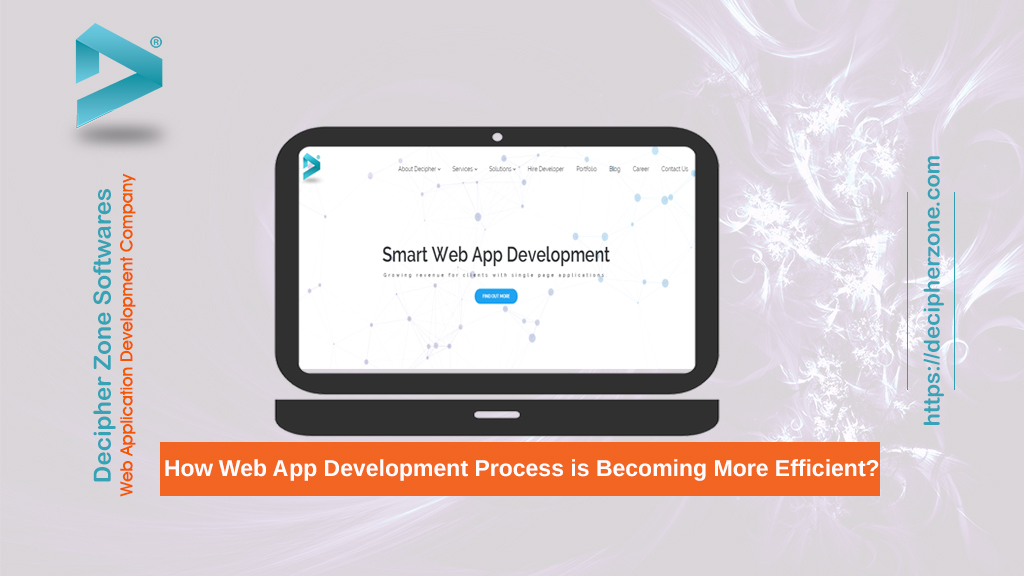 Web App Development Process is Becoming More Efficient