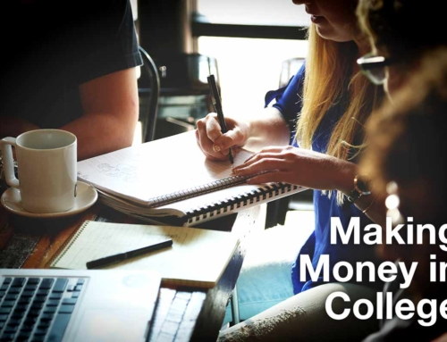 Making Money in College: How to Make Extra Income and Still Earn Good Grades